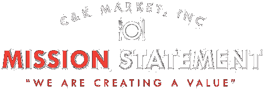 CK MARKET INC. MISSION STATEMENT